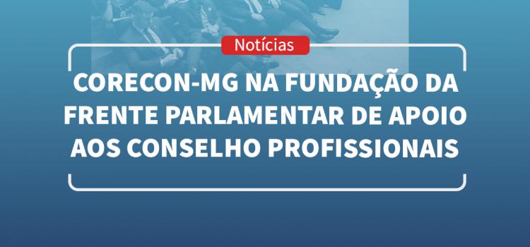 Fundação da Frente Parlamentar de Apoio aos Conselho Profissionais