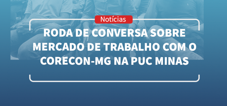 Primeira roda de conversa na PUC Minas foi um sucesso!