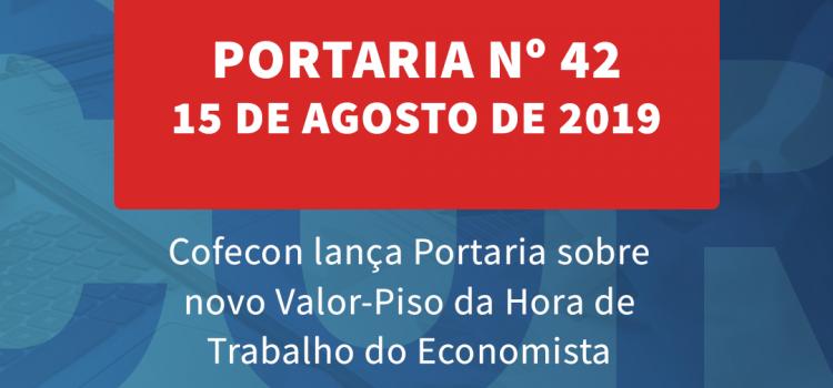 Cofecon lança Portaria sobre novo Valor-Piso da Hora de Trabalho do Economista