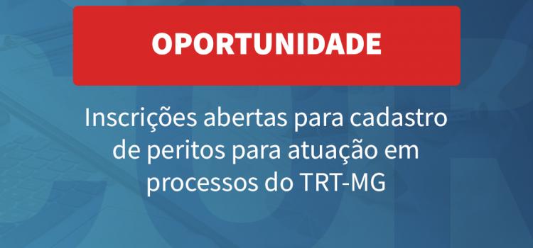 Inscrições abertas para cadastro de peritos para atuação em processos do TRT-MG